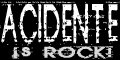 Acidente is rock-